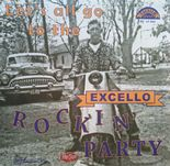 "10"" / VA ★★ LET'S ALL GO TO THE EXCELLO ROCKIN' PARTY ★★ Killer 50s R&B Comp. ♫"